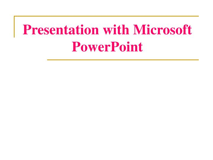 presentation with microsoft powerpoint n.