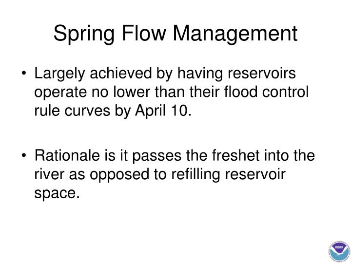 Spring Flow Management