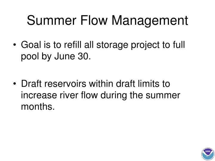 Summer Flow Management