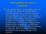 understanding the writer s techniques1
