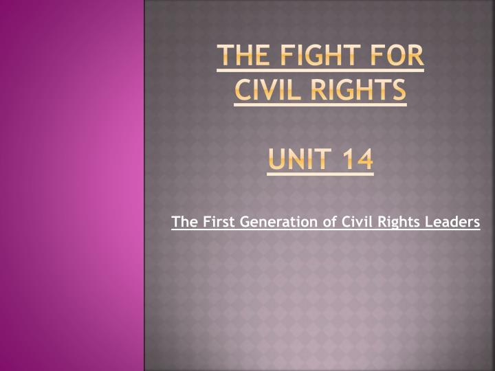 the fight for civil rights unit 14 n.