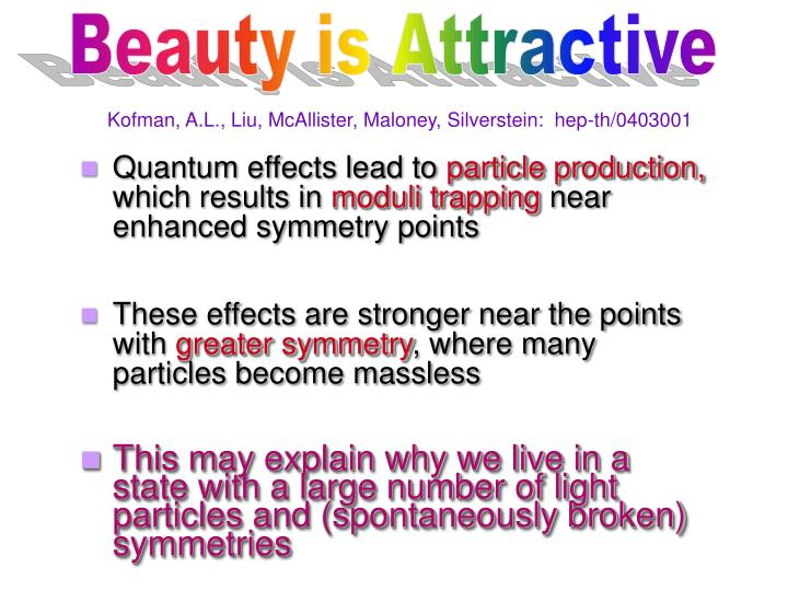 Beauty is Attractive