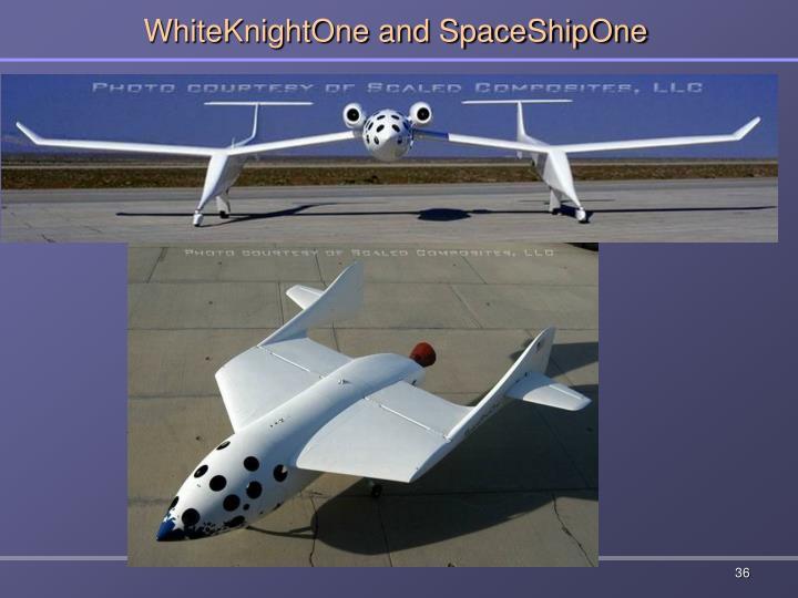 WhiteKnightOne and SpaceShipOne