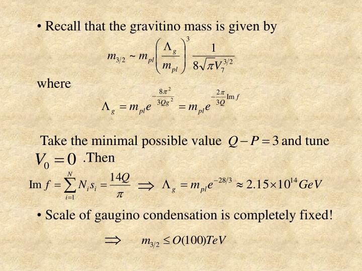 Recall that the gravitino mass is given by