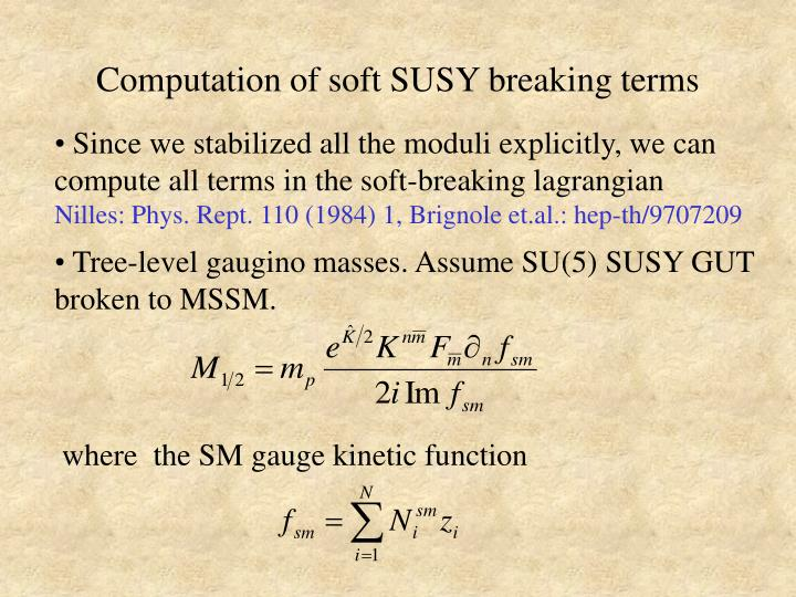 Computation of soft SUSY breaking terms