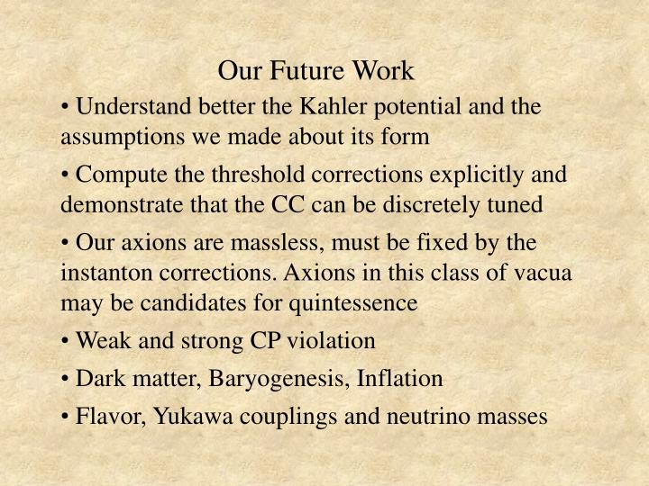 Our Future Work