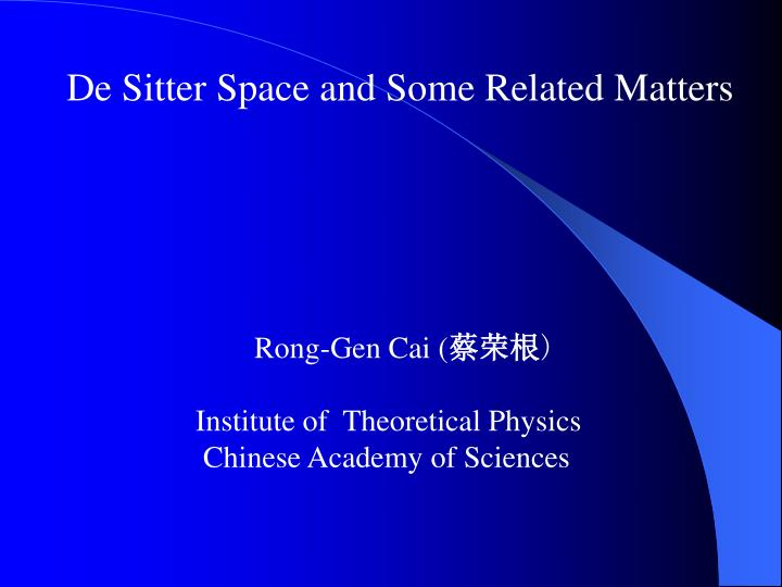 De Sitter Space and Some Related Matters
