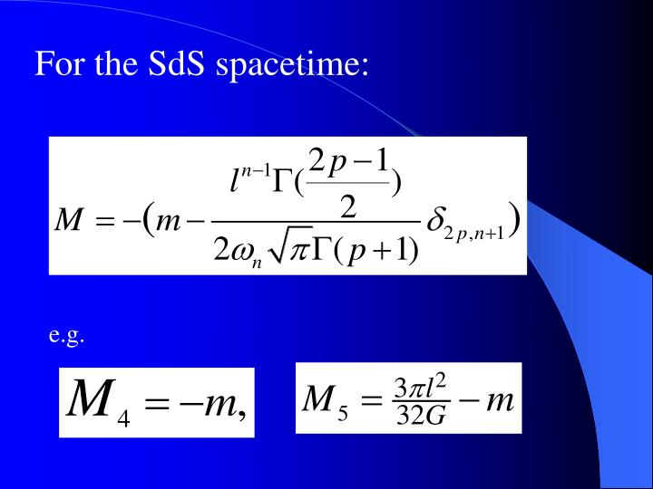 For the SdS spacetime: