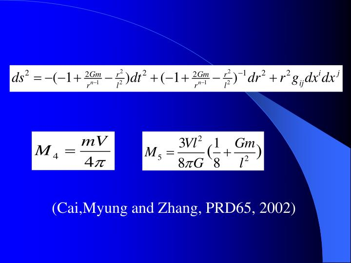 (Cai,Myung and Zhang, PRD65, 2002)