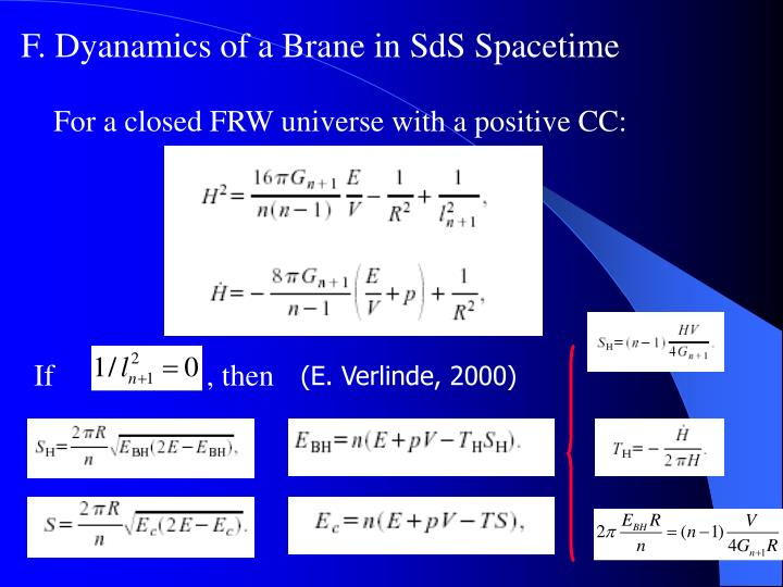 F. Dyanamics of a Brane in SdS Spacetime