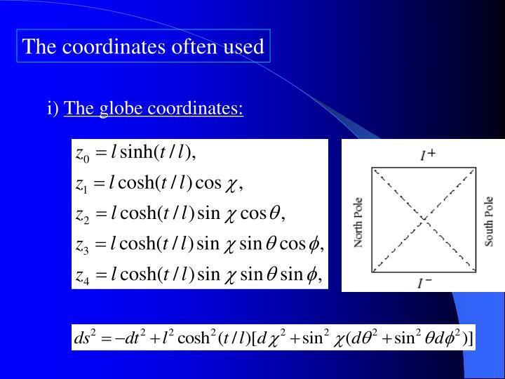 The coordinates often used