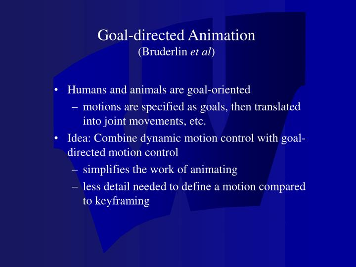Goal-directed Animation