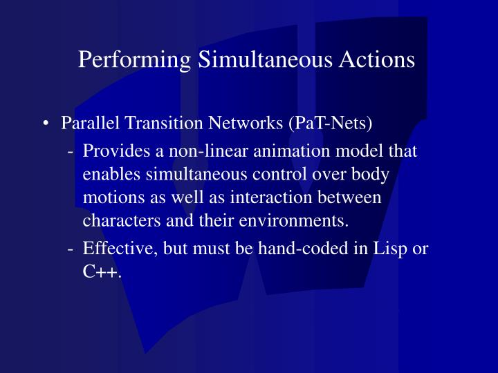 Performing Simultaneous Actions