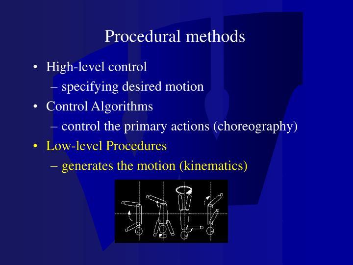 Procedural methods