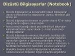 diz st bilgisayarlar notebook