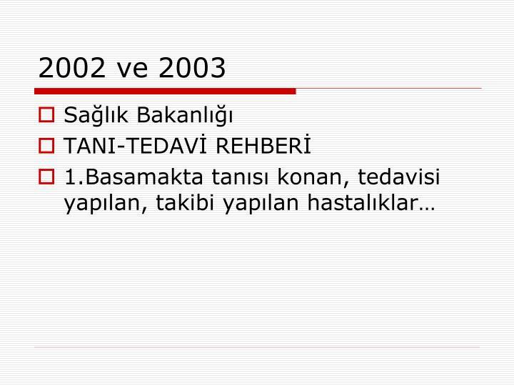 2002 ve 2003