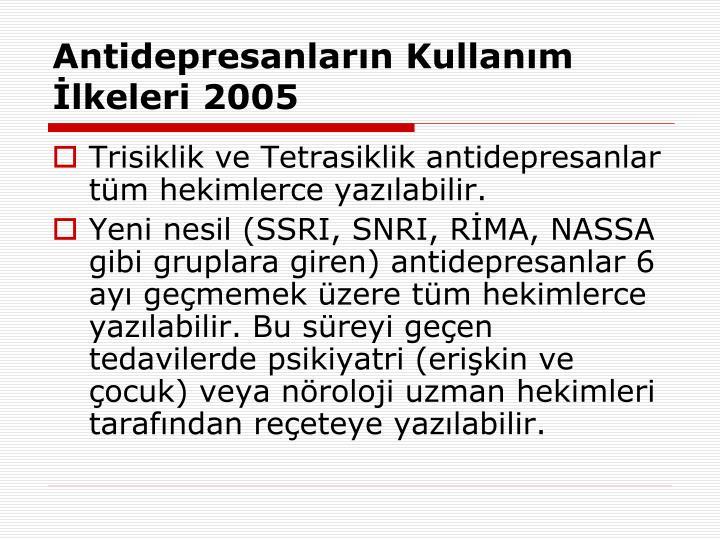 Antidepresanların Kullanım İlkeleri 2005