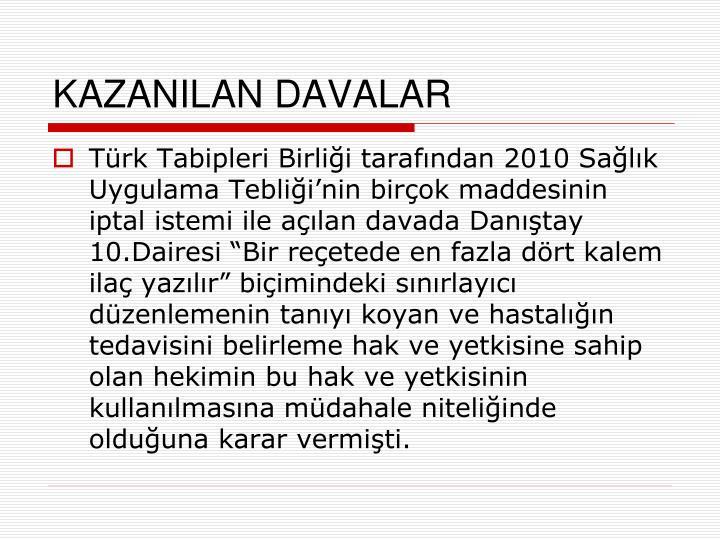 KAZANILAN DAVALAR