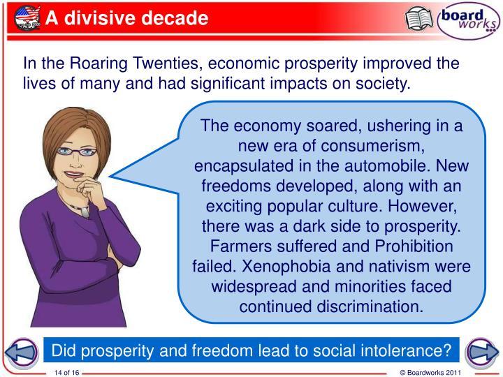 A divisive decade
