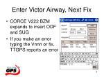 enter victor airway next fix