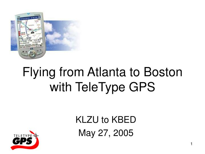 flying from atlanta to boston with teletype gps n.