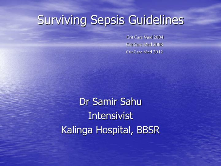 surviving sepsis guidelines crit care med 2004 crit care med 2008 crit care med 2012 n.