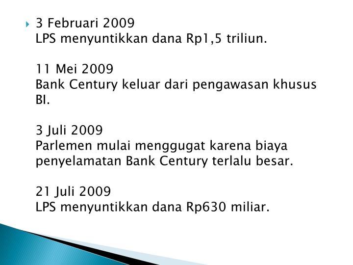 3 Februari 2009