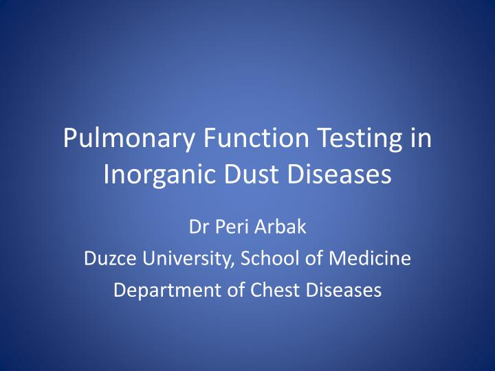 pulmonary function testing in inorganic dust diseases n.