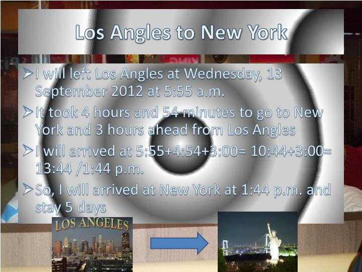 Los Angles to New York