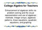 college algebra for teachers