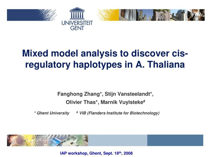 mixed model analysis to discover cis regulatory haplotypes in a thaliana n.