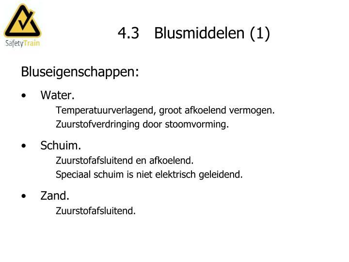 4.3   Blusmiddelen (1)