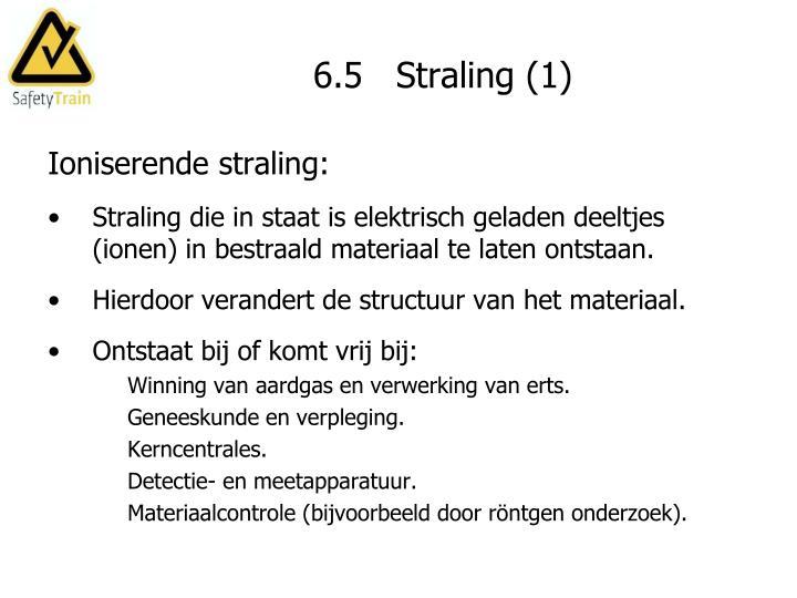 6.5   Straling (1)
