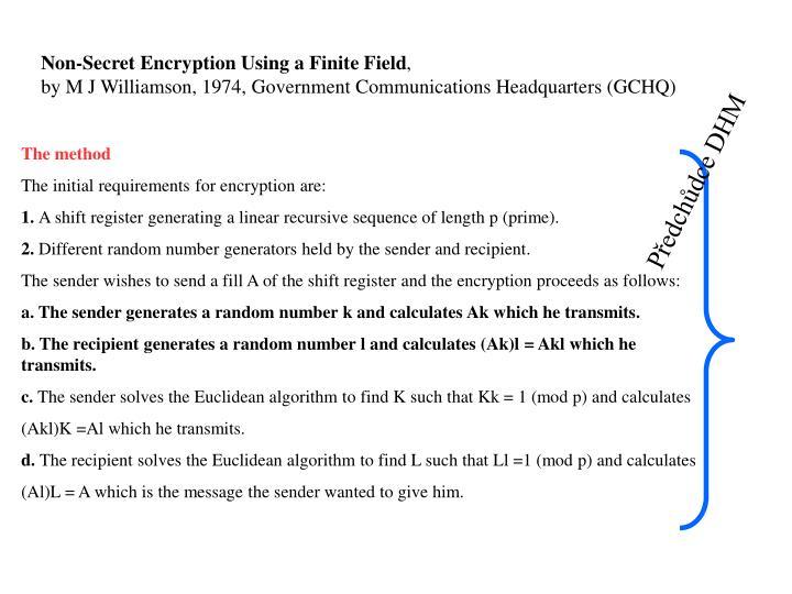 Non-Secret Encryption Using a Finite Field