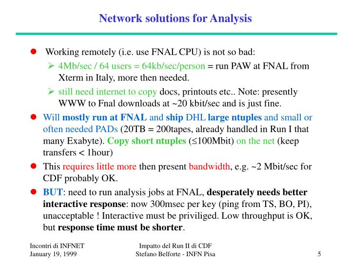 Network solutions for Analysis