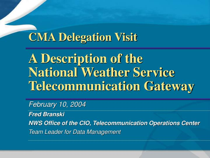 a description of the national weather service telecommunication gateway n.