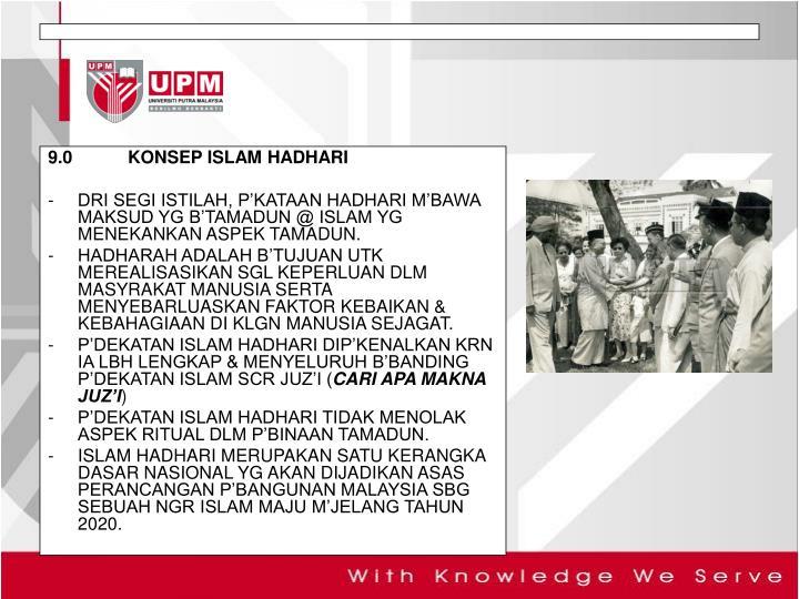 9.0 KONSEP ISLAM HADHARI