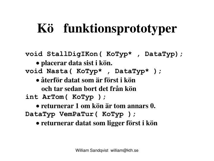 Kö   funktionsprototyper