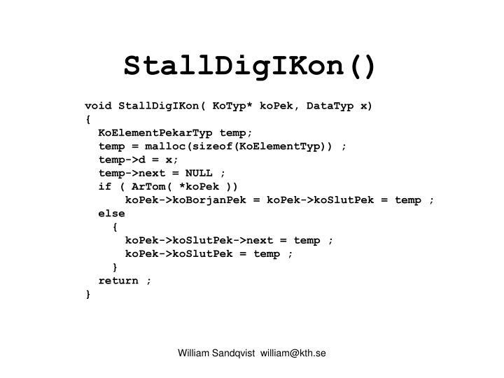 StallDigIKon()