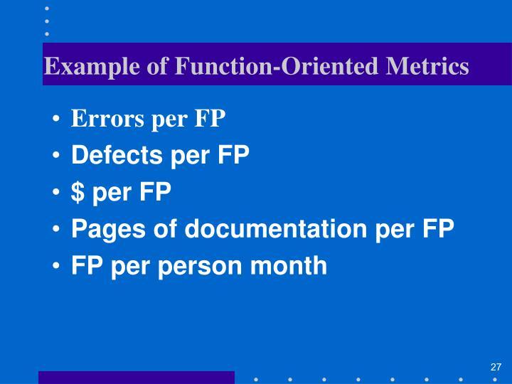 Example of Function-Oriented Metrics
