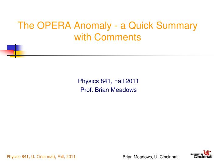 the opera anomaly a quick summary with comments n.