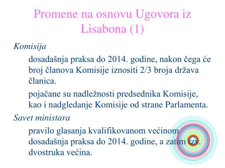 Promene na osnovu Ugovora iz Lisabona (1)