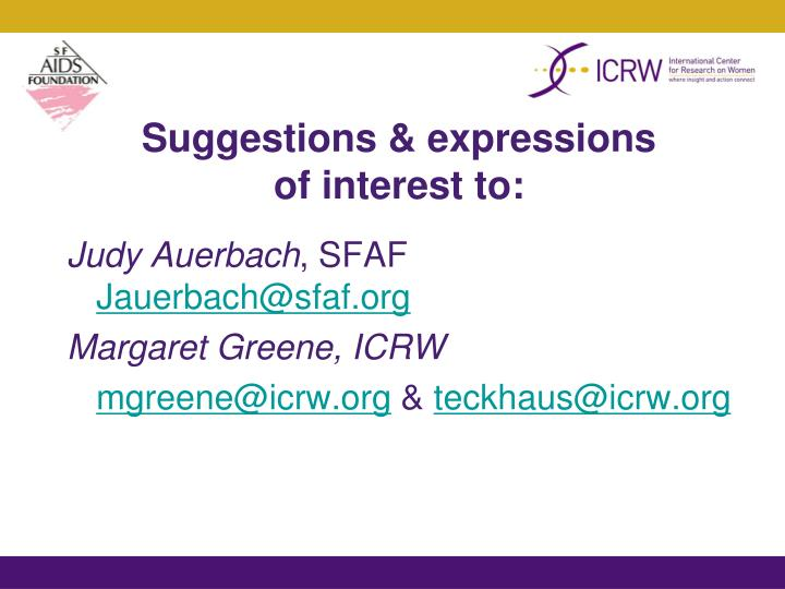 Suggestions & expressions of interest to: