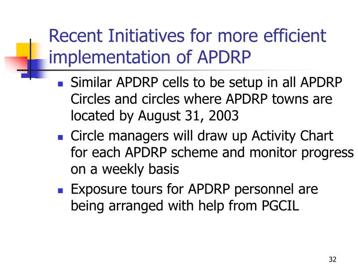 Recent Initiatives for more efficient implementation of APDRP