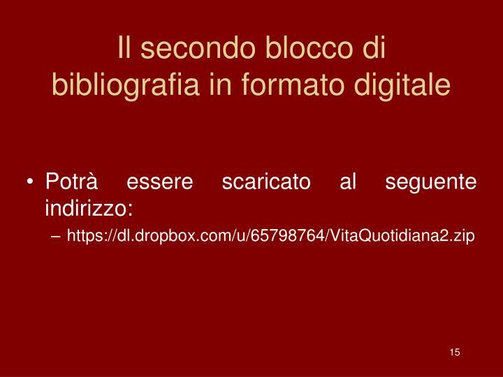 Il secondo blocco di bibliografia in formato digitale