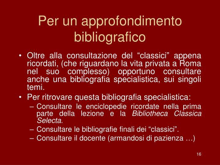 Per un approfondimento bibliografico