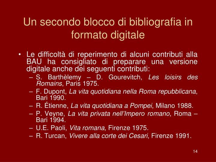 Un secondo blocco di bibliografia in formato digitale