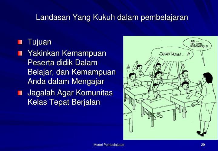 Landasan Yang Kukuh dalam pembelajaran
