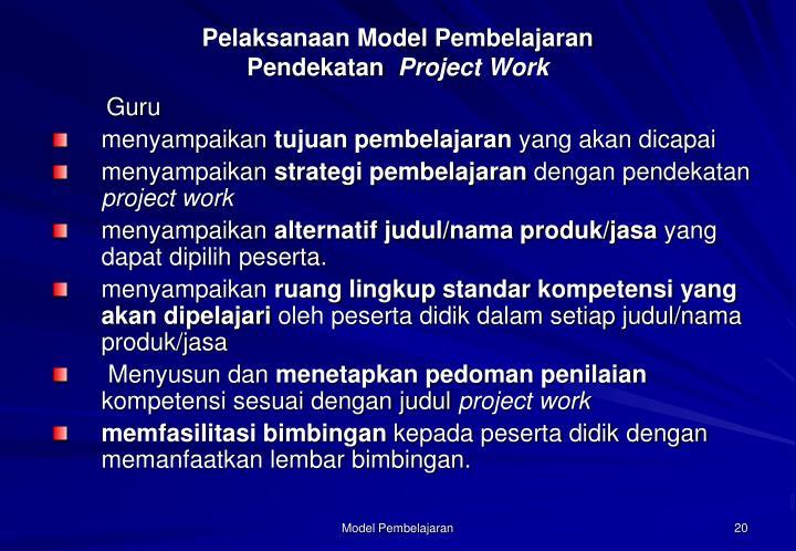 Pelaksanaan Model Pembelajaran