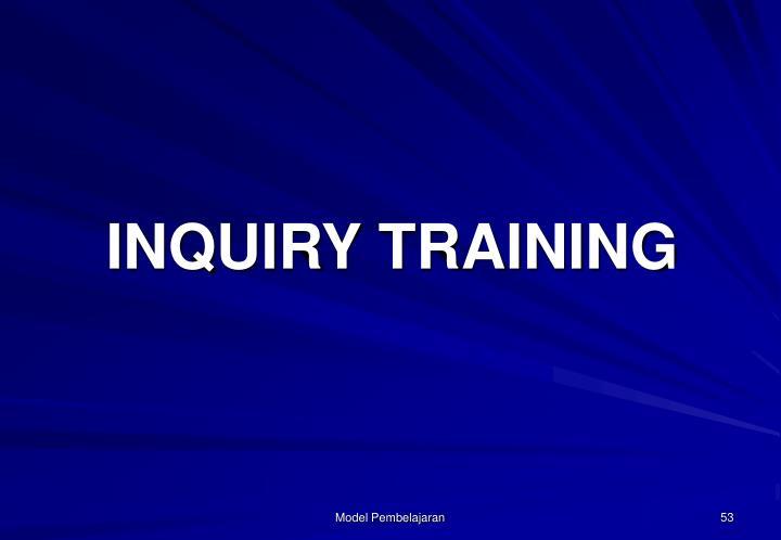 INQUIRY TRAINING